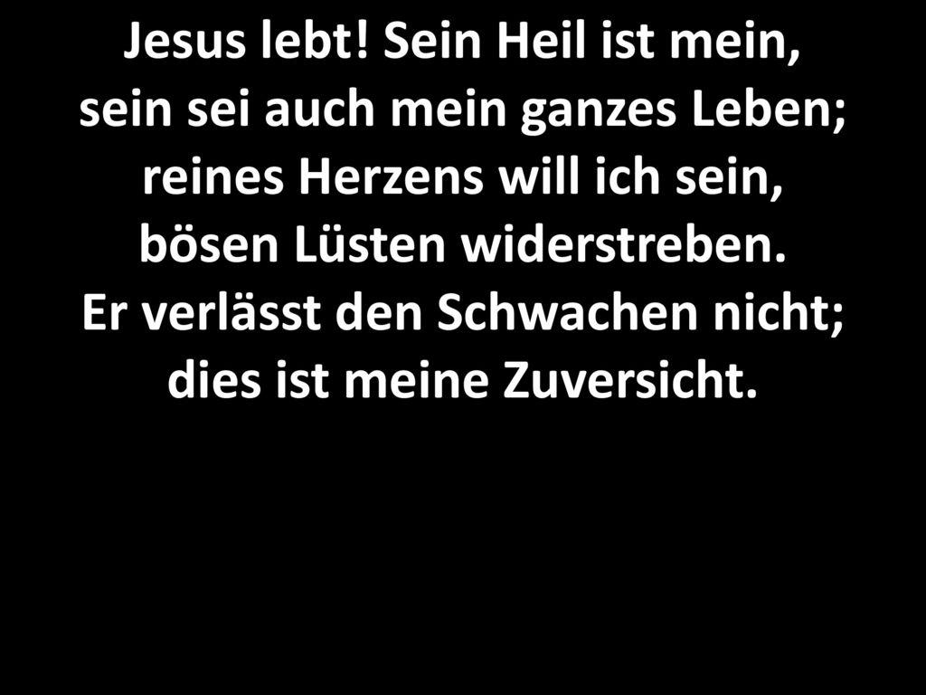 Jesus lebt.