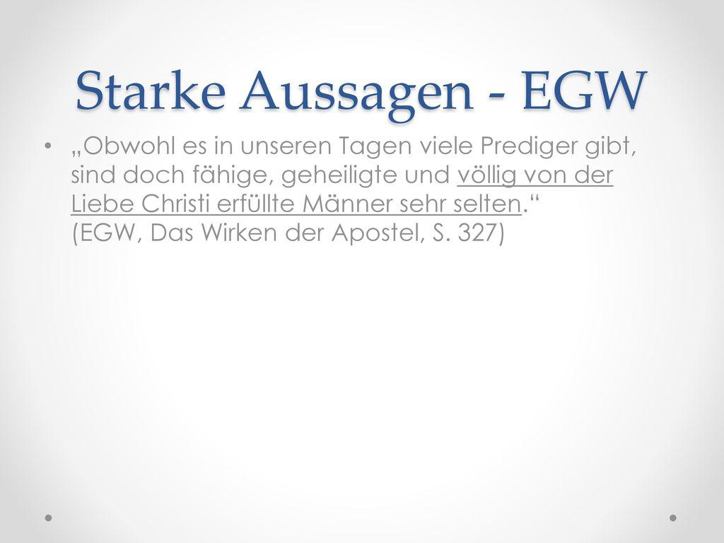 Starke Aussagen - EGW