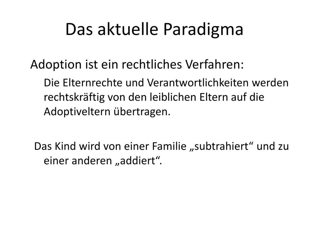 Das aktuelle Paradigma