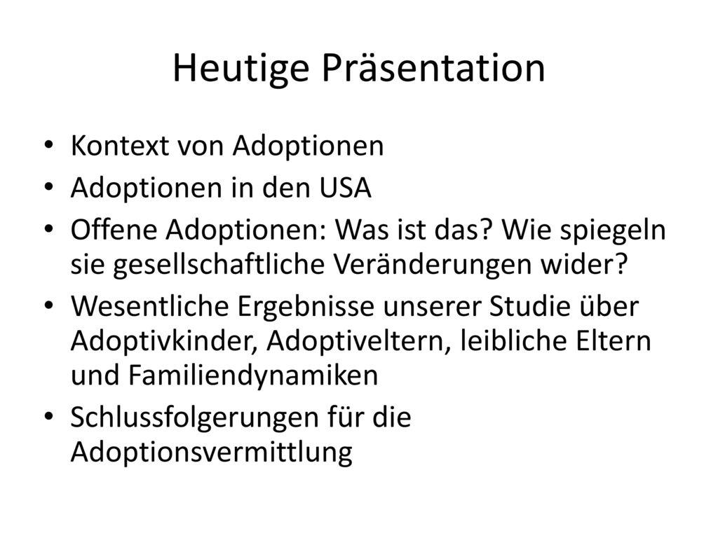 Heutige Präsentation Kontext von Adoptionen Adoptionen in den USA