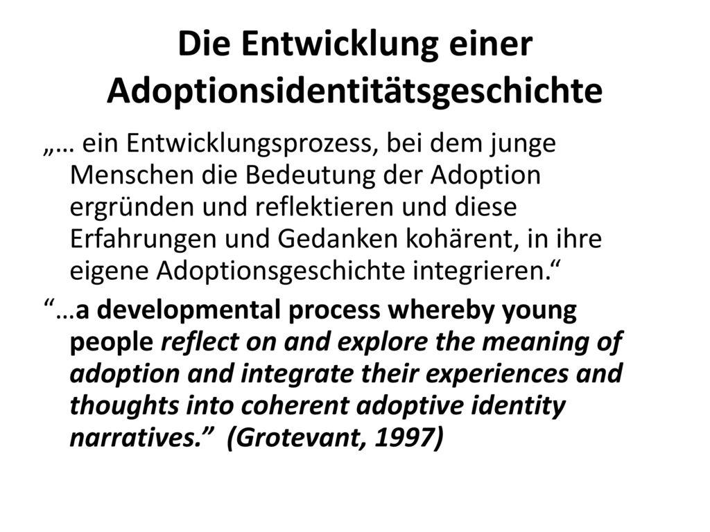 Die Entwicklung einer Adoptionsidentitätsgeschichte