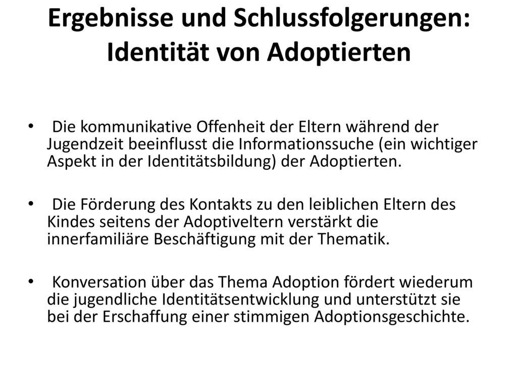 Ergebnisse und Schlussfolgerungen: Identität von Adoptierten