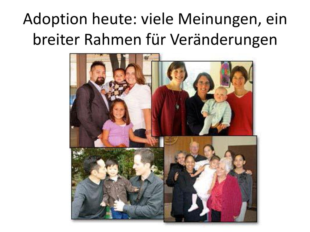 Adoption heute: viele Meinungen, ein breiter Rahmen für Veränderungen
