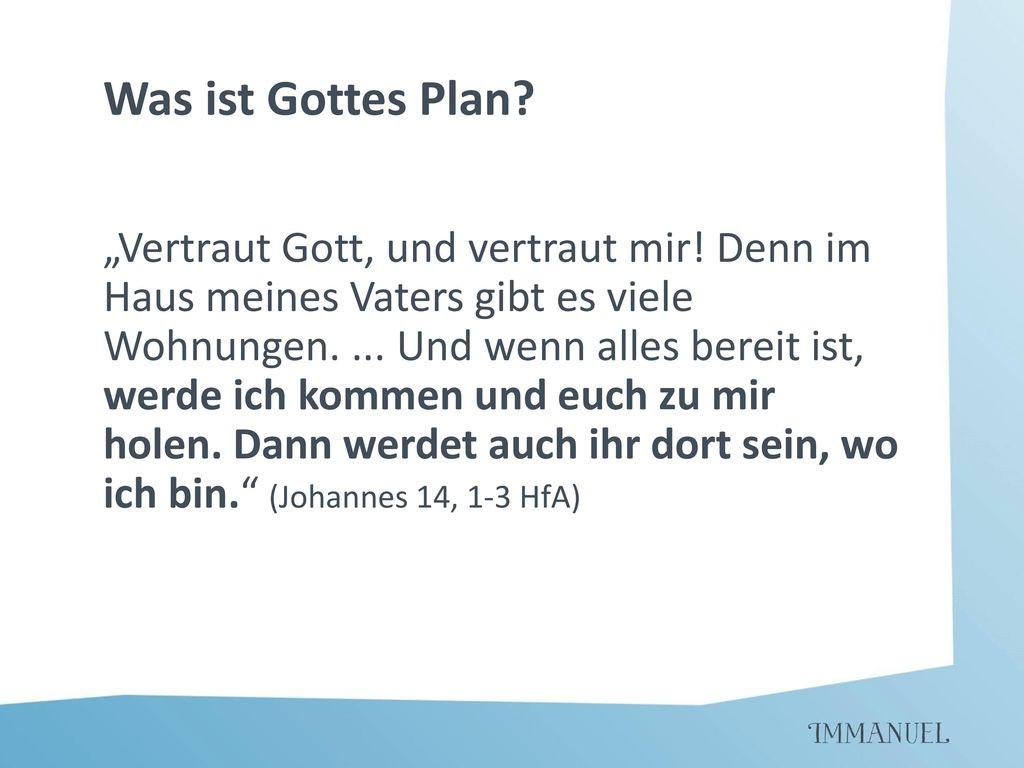 Was ist Gottes Plan
