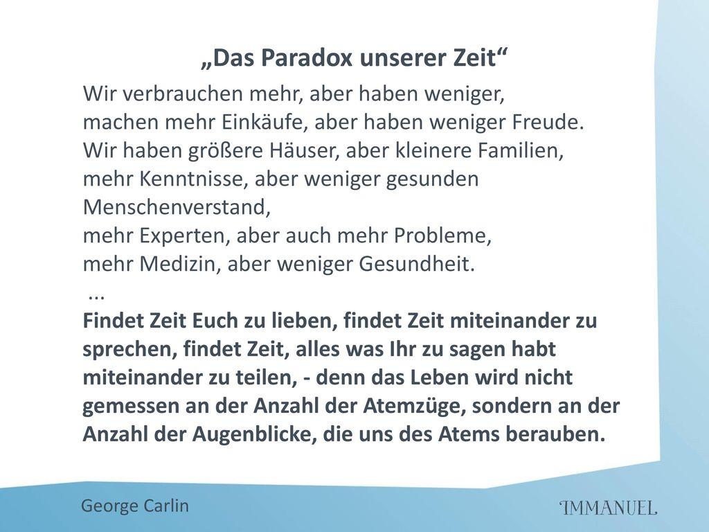 """""""Das Paradox unserer Zeit"""