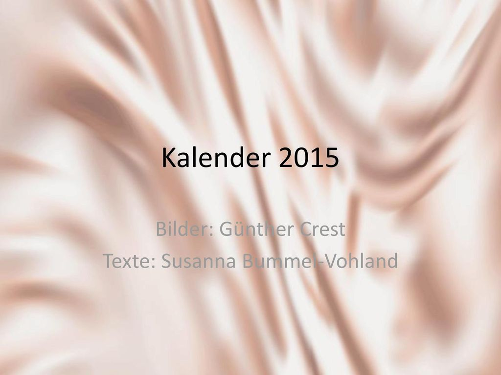 Bilder: Günther Crest Texte: Susanna Bummel-Vohland