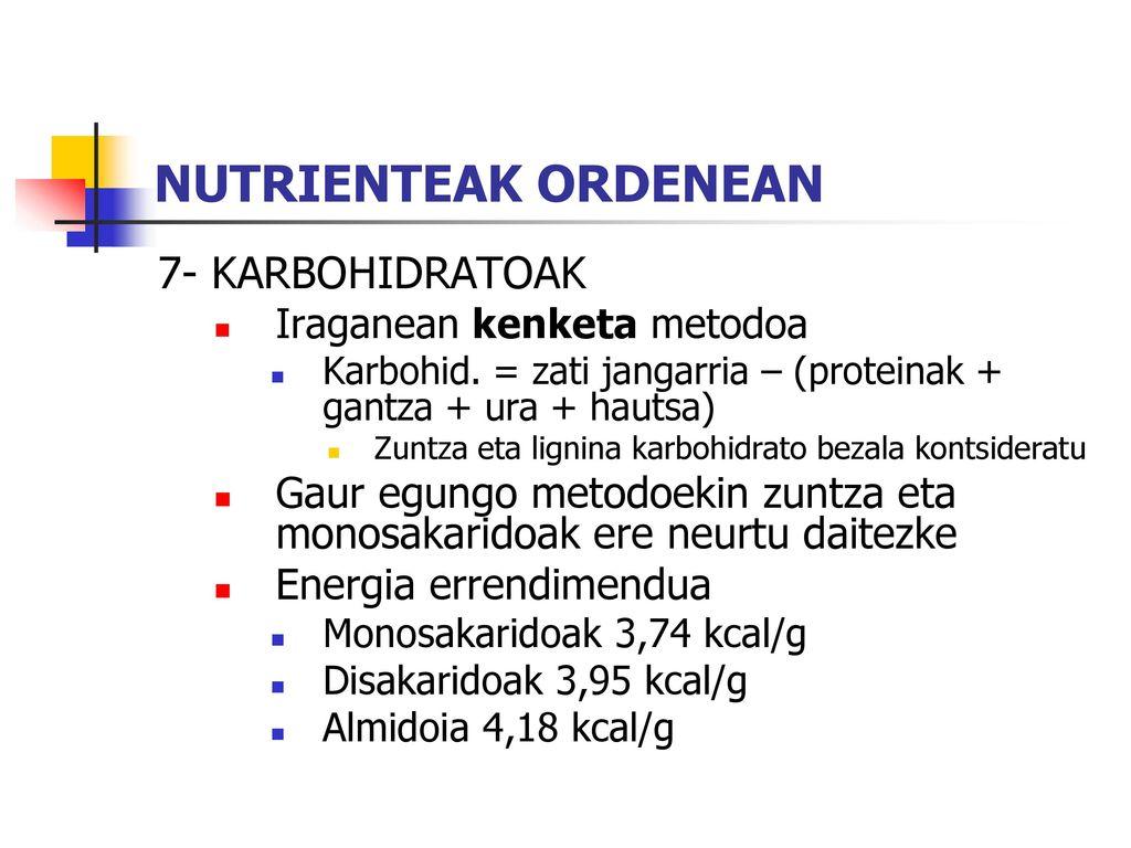 NUTRIENTEAK ORDENEAN 7- KARBOHIDRATOAK