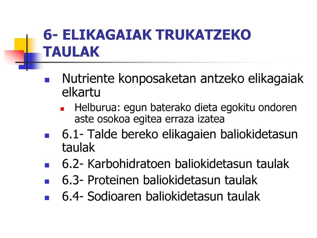 6- ELIKAGAIAK TRUKATZEKO TAULAK