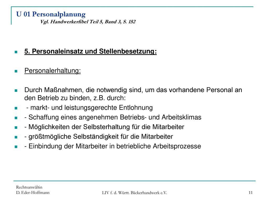 U 01 Personalplanung Vgl. Handwerkerfibel Teil 5, Band 3, S. 152