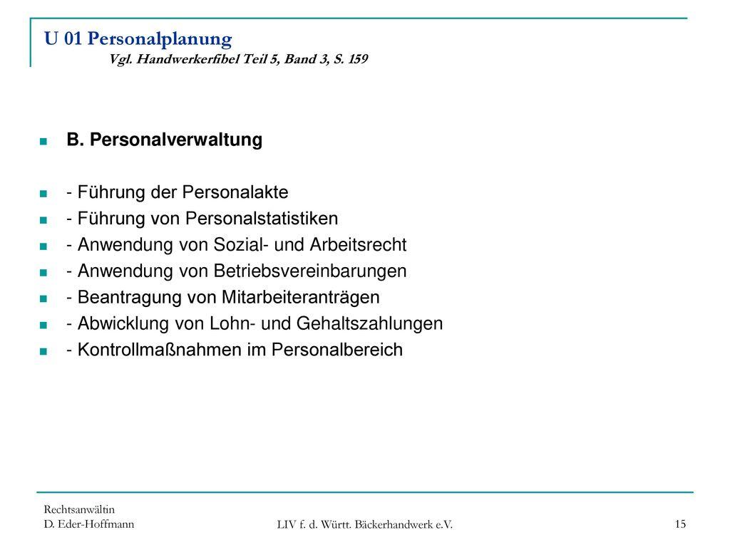 U 01 Personalplanung Vgl. Handwerkerfibel Teil 5, Band 3, S. 159
