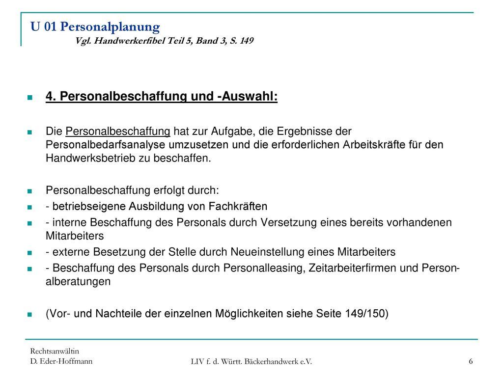 U 01 Personalplanung Vgl. Handwerkerfibel Teil 5, Band 3, S. 149