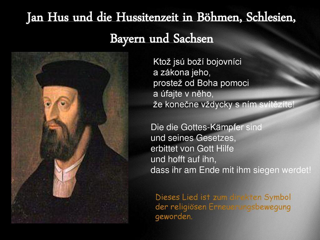 Jan Hus und die Hussitenzeit in Böhmen, Schlesien, Bayern und Sachsen