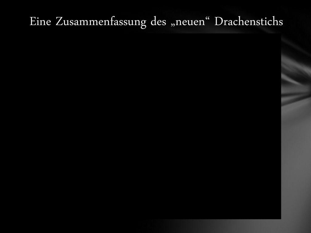 """Eine Zusammenfassung des """"neuen Drachenstichs"""