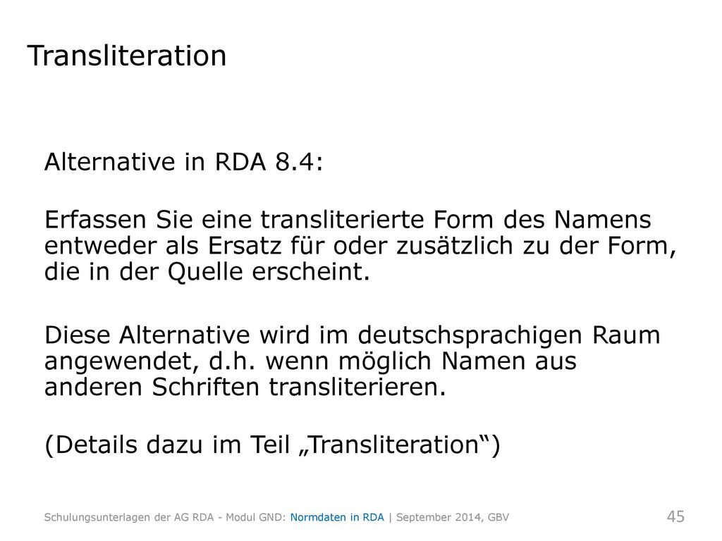Transliteration Alternative in RDA 8.4: