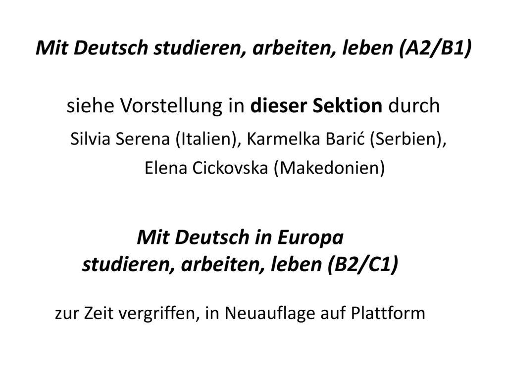 Mit Deutsch studieren, arbeiten, leben (A2/B1)