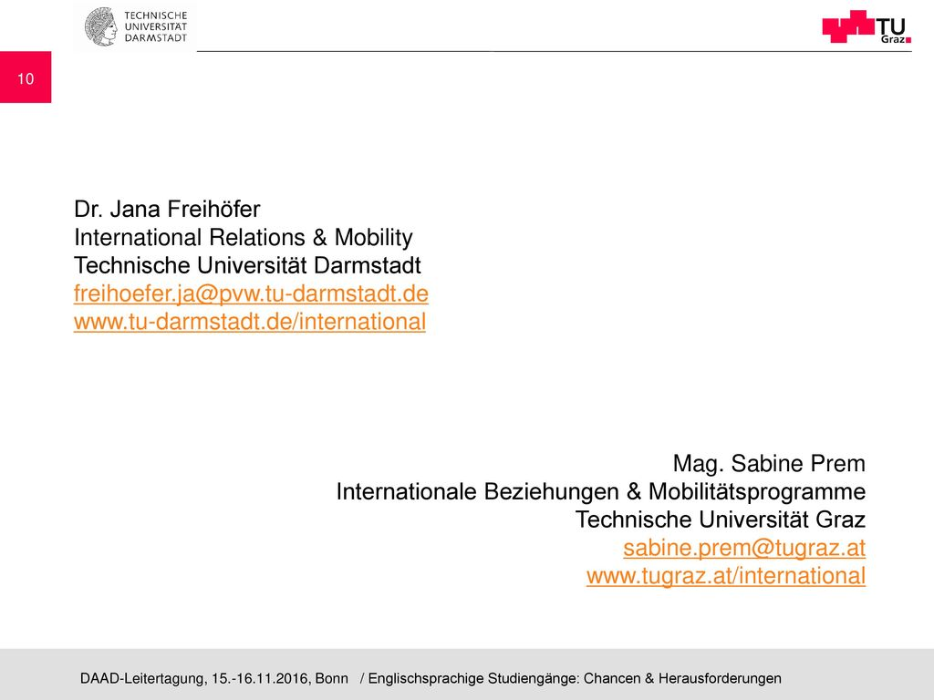 Dr. Jana Freihöfer International Relations & Mobility. Technische Universität Darmstadt.