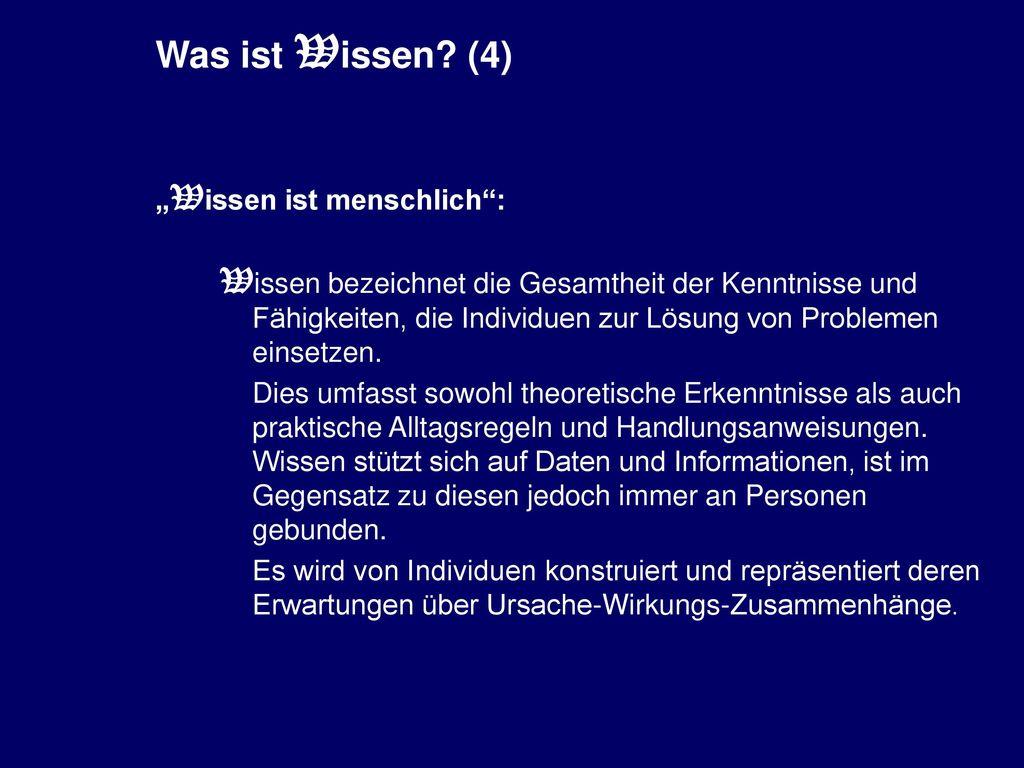 """Was ist Wissen (4) """"Wissen ist menschlich :"""