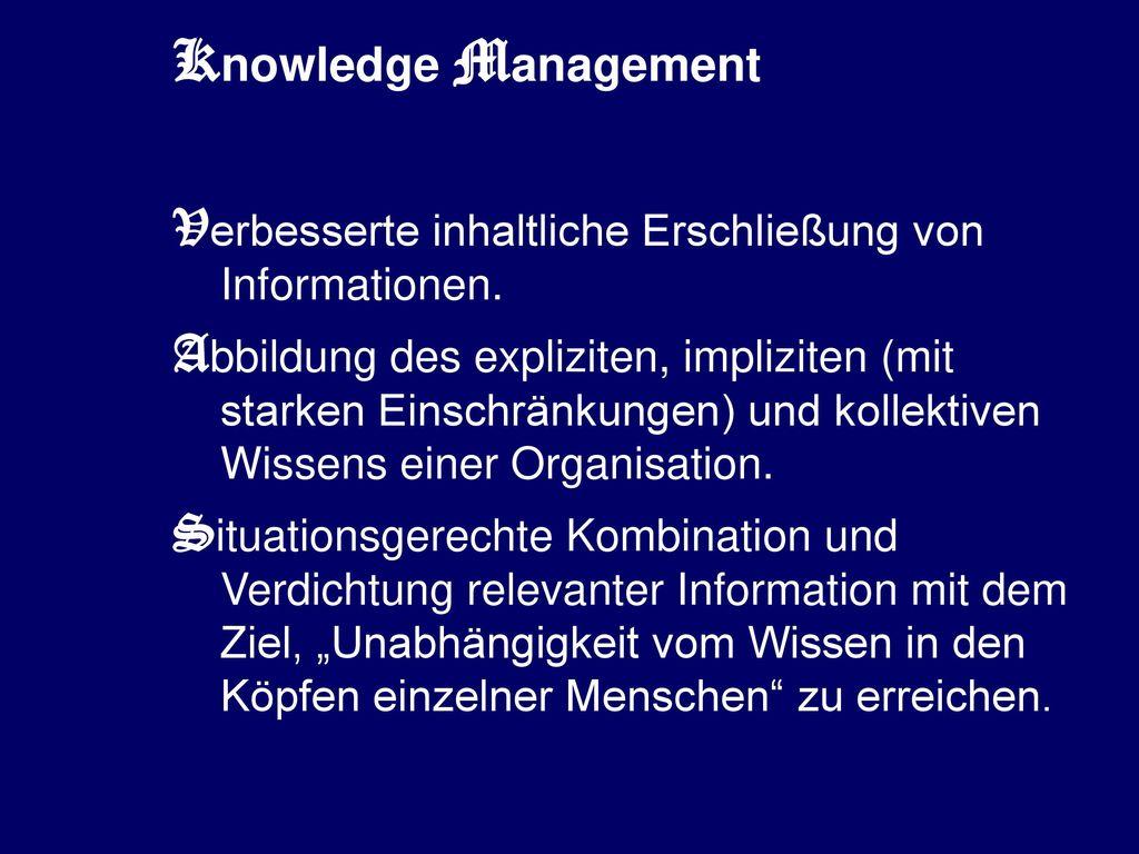 Knowledge Management Verbesserte inhaltliche Erschließung von Informationen.