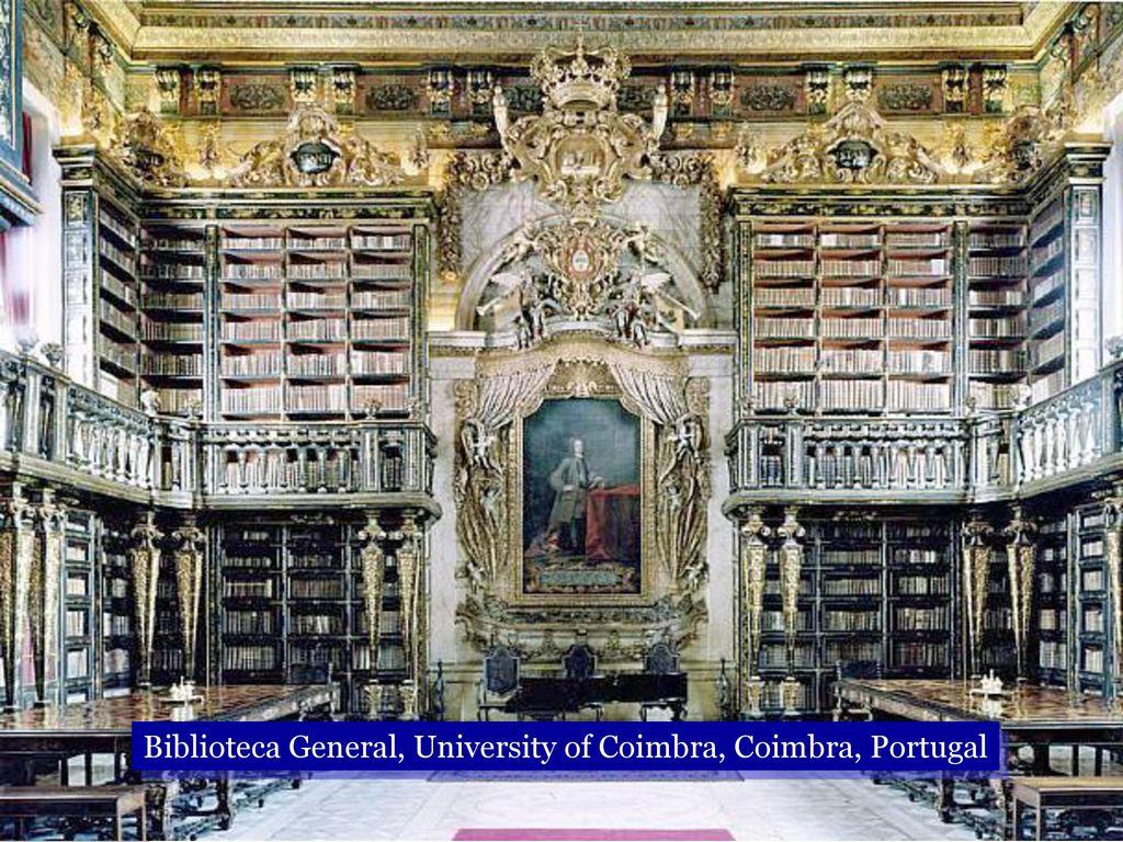Biblioteca General, University of Coimbra, Coimbra, Portugal