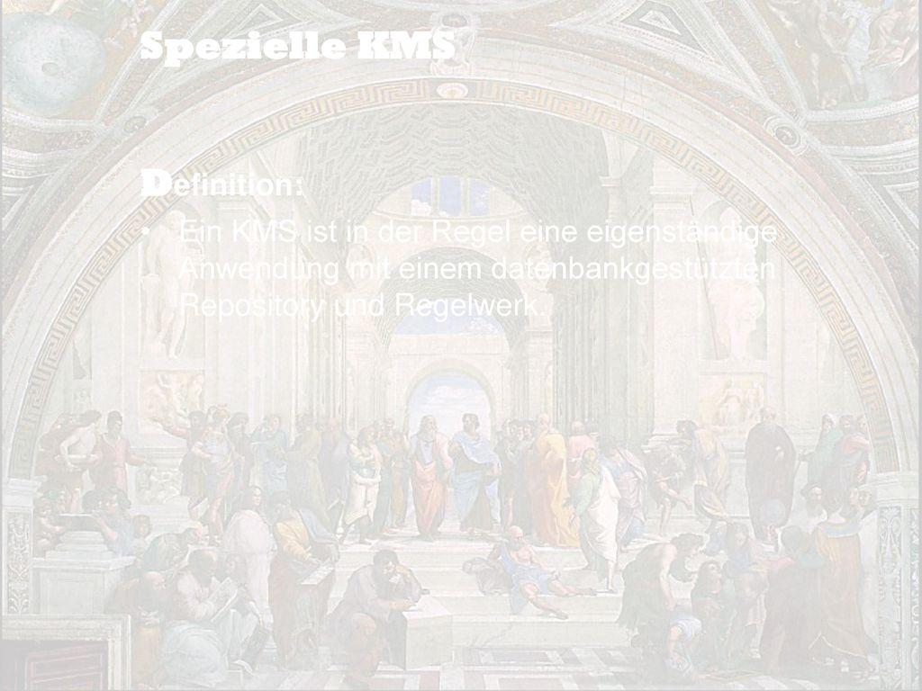 Spezielle KMS Definition: