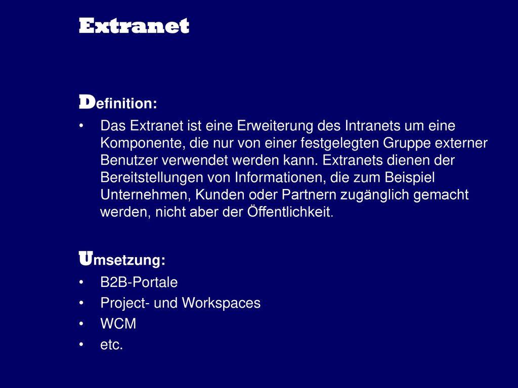 Extranet Definition: Umsetzung: