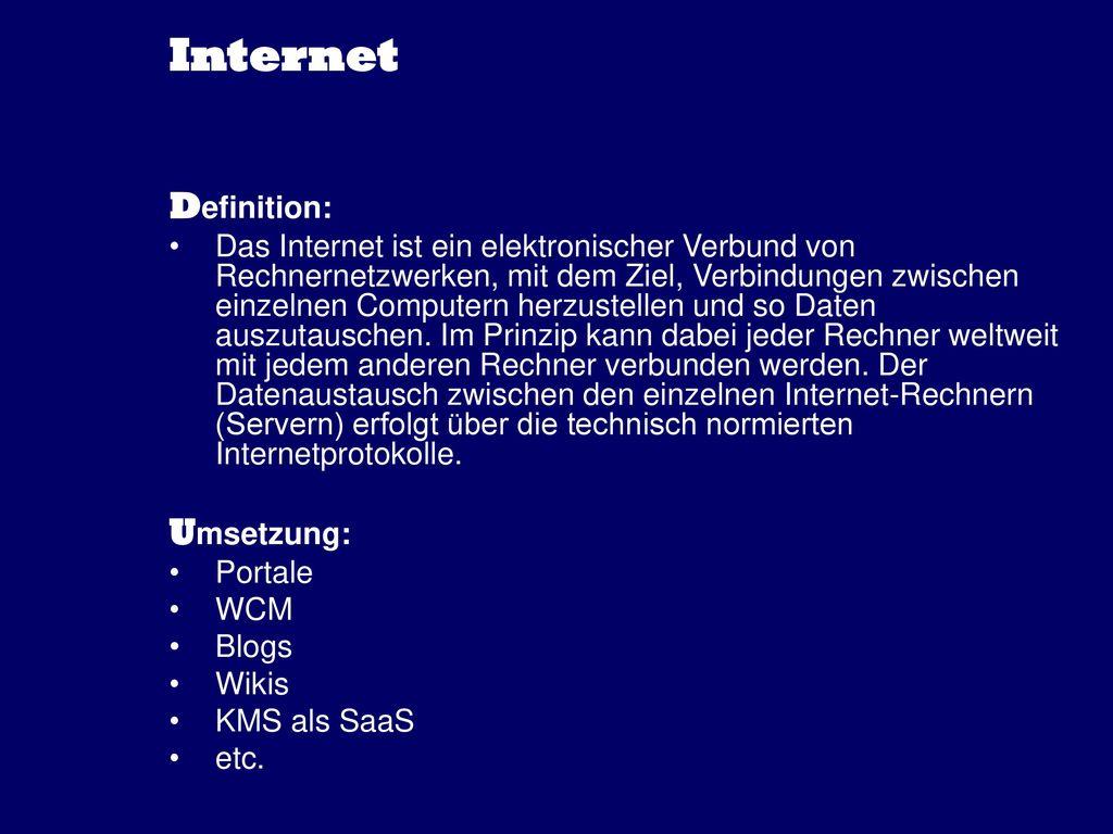 Internet Definition: Umsetzung: