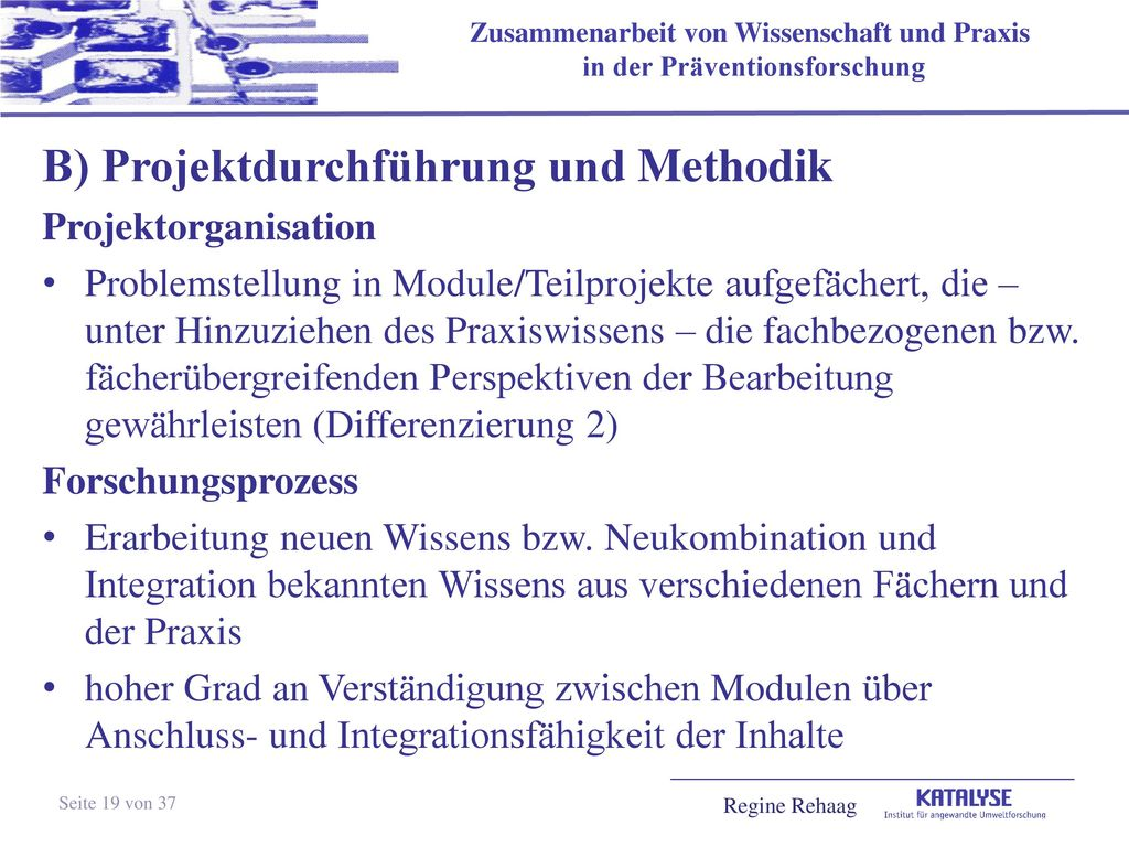B) Projektdurchführung und Methodik