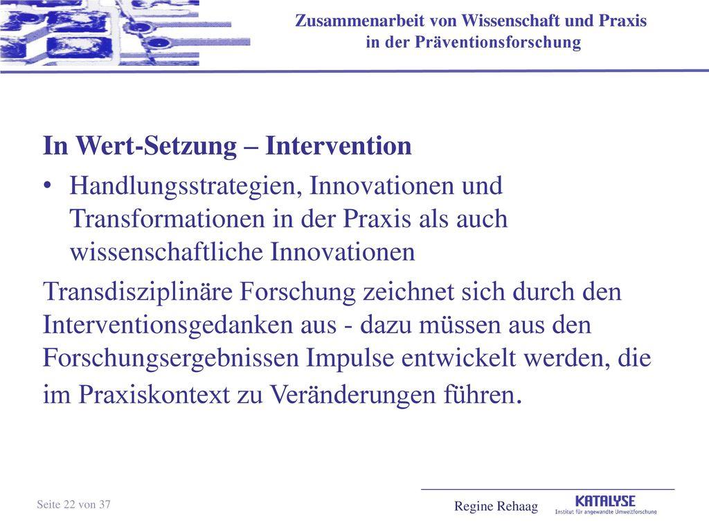 In Wert-Setzung – Intervention