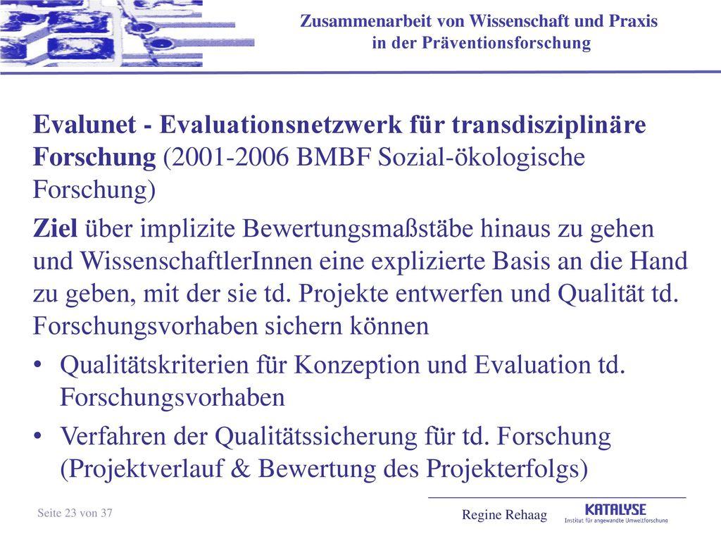 Evalunet - Evaluationsnetzwerk für transdisziplinäre Forschung (2001-2006 BMBF Sozial-ökologische Forschung)