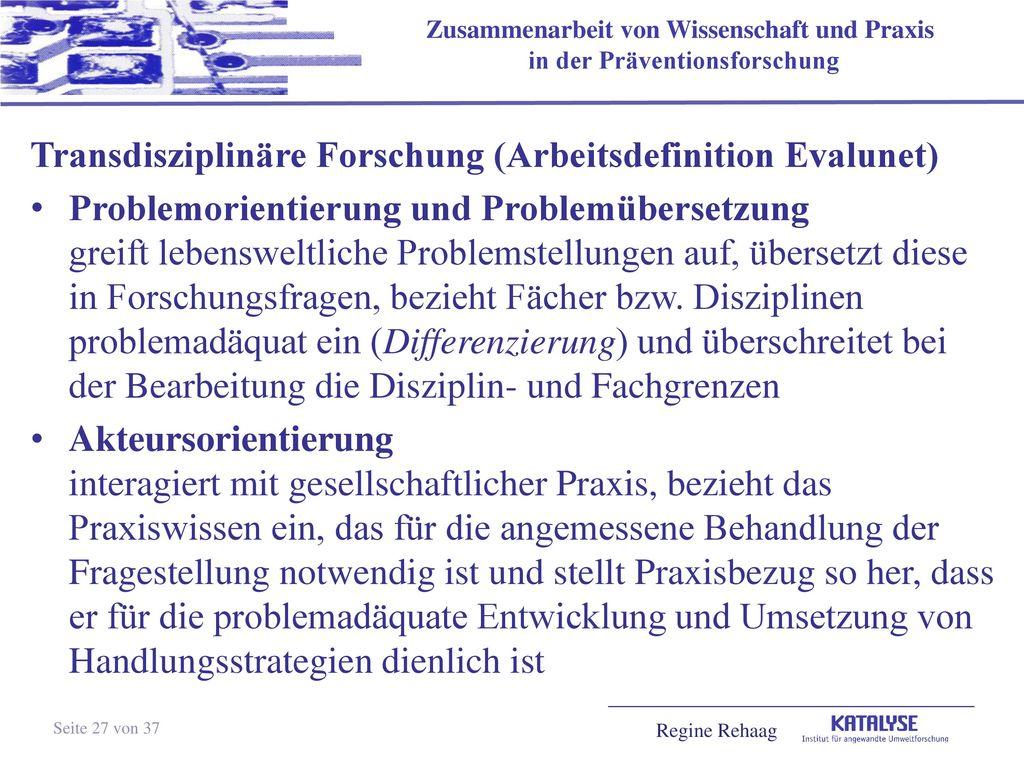 Transdisziplinäre Forschung (Arbeitsdefinition Evalunet)