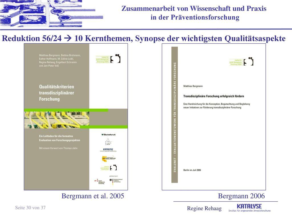 Reduktion 56/24  10 Kernthemen, Synopse der wichtigsten Qualitätsaspekte