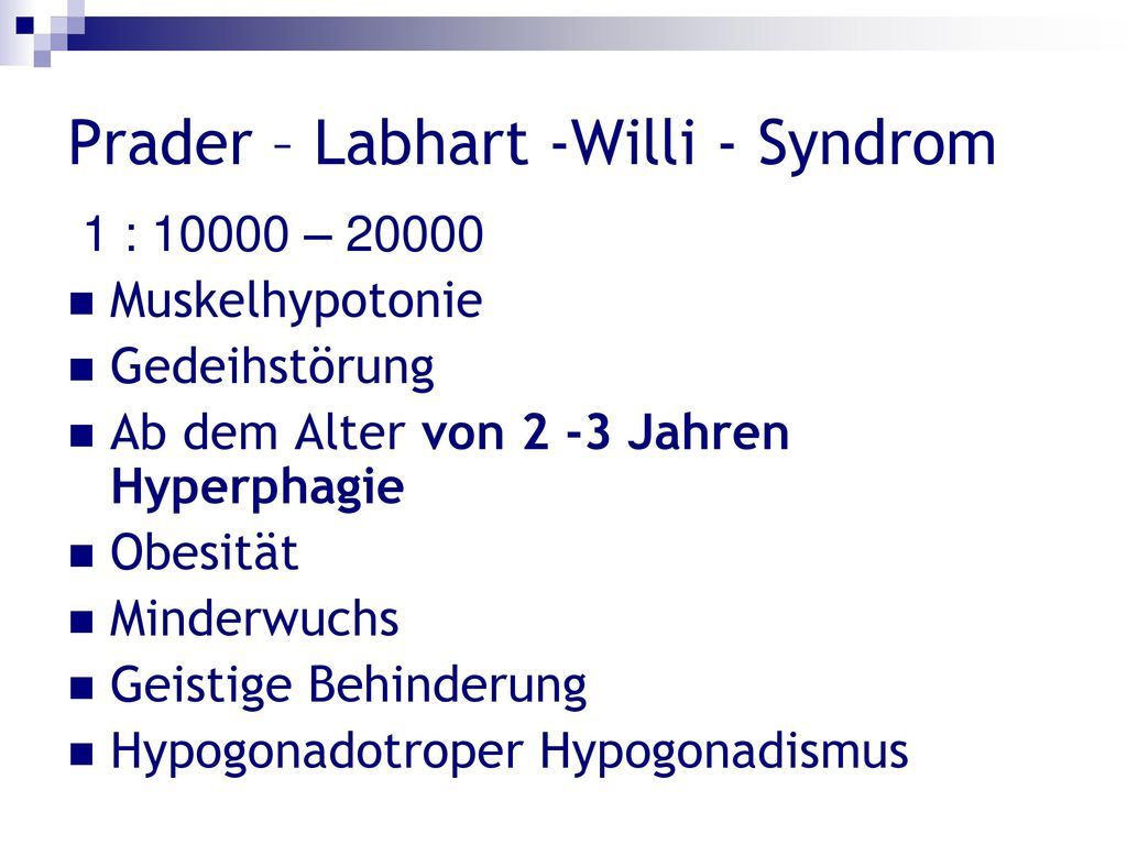 Prader – Labhart -Willi - Syndrom