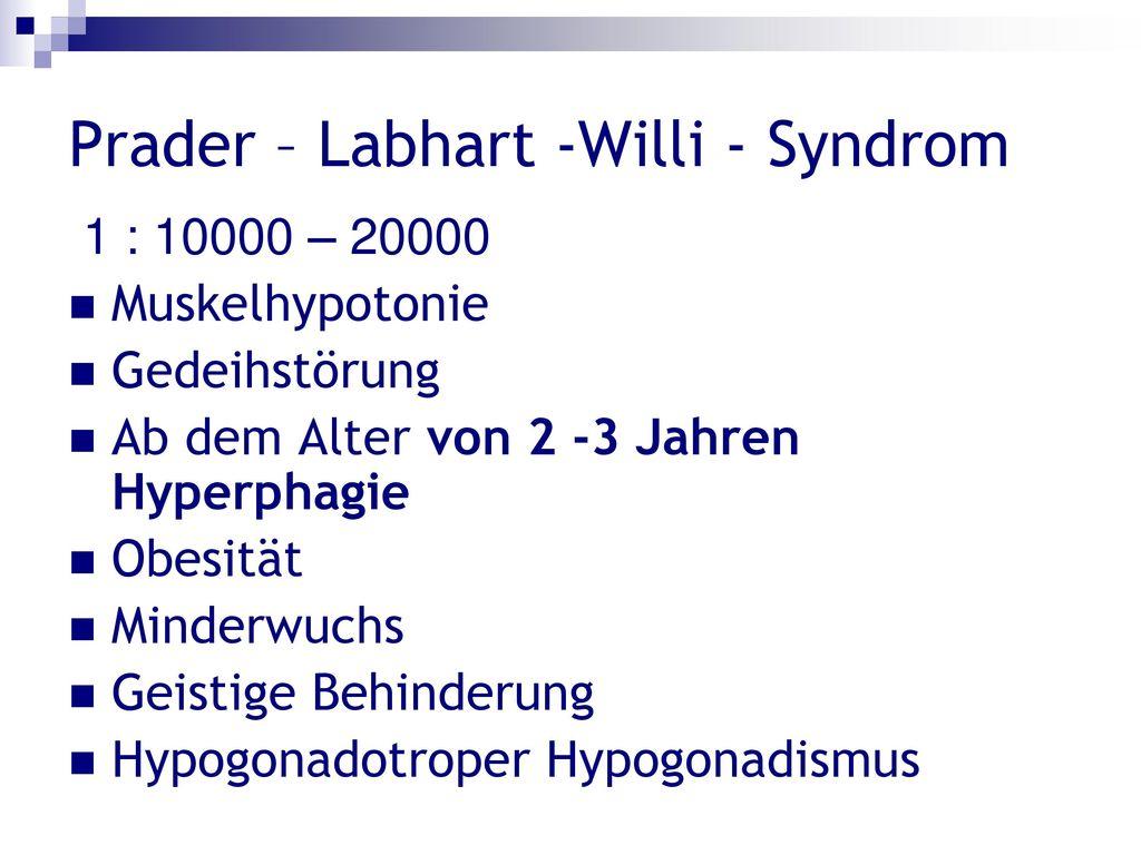 Prader – Labhart -Willi - Syndrom