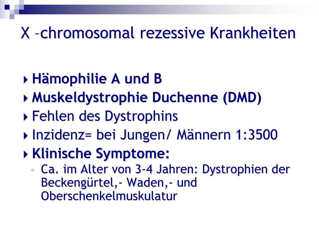 X –chromosomal rezessive Krankheiten