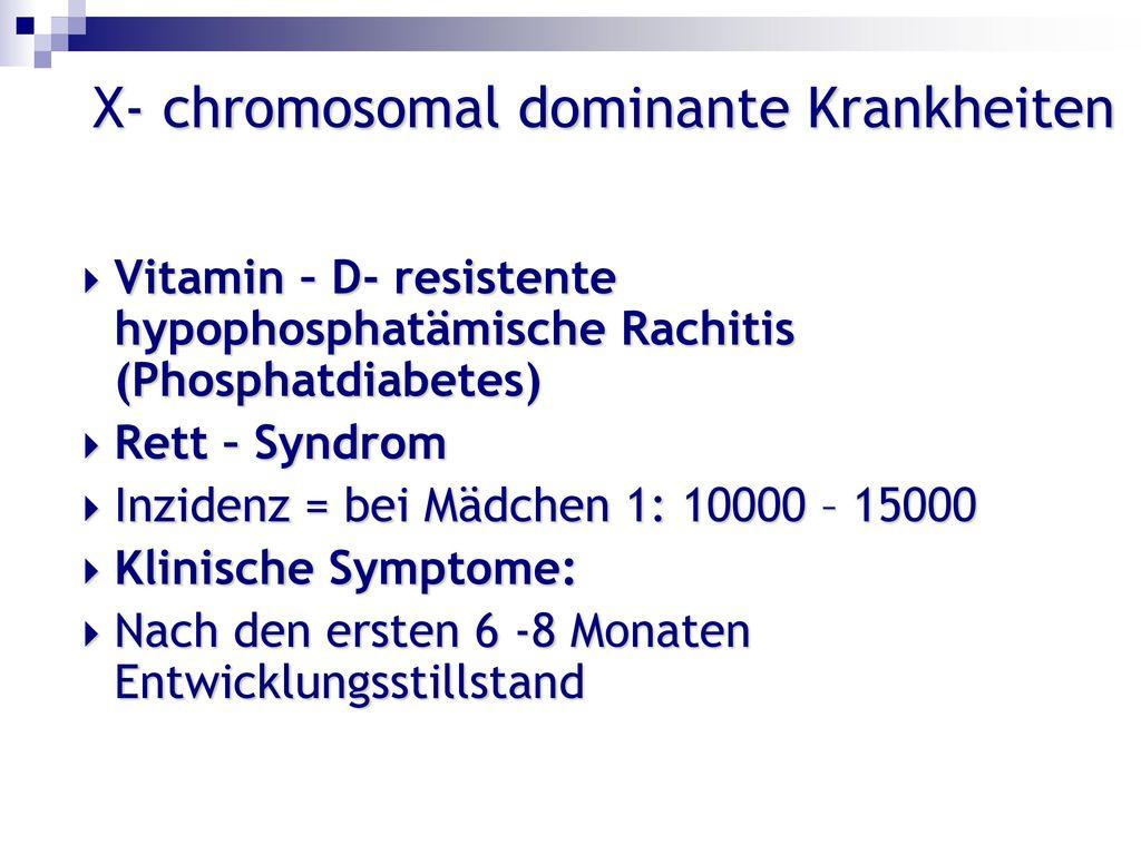 X- chromosomal dominante Krankheiten