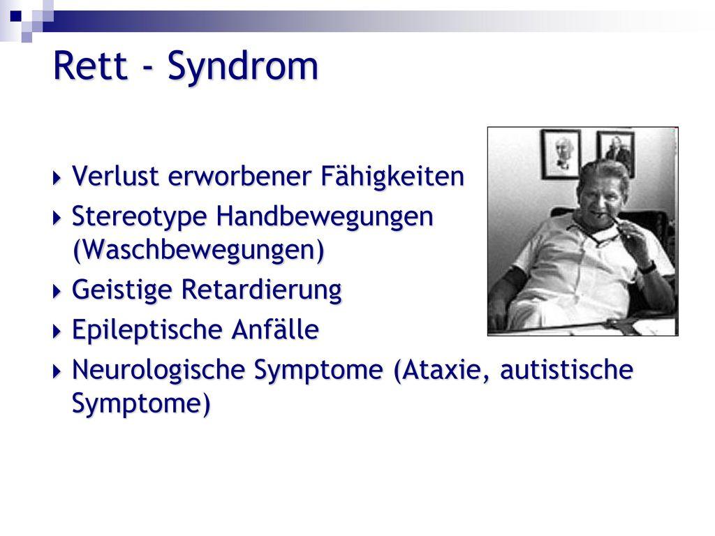 Rett - Syndrom Verlust erworbener Fähigkeiten