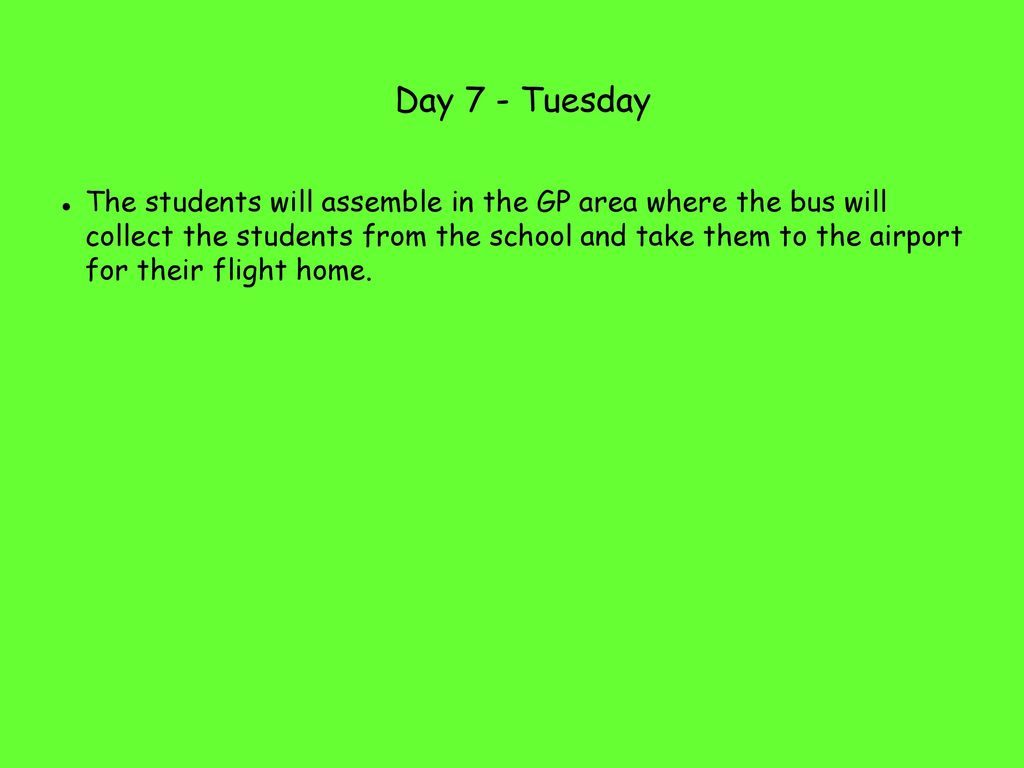 Day 7 - Tuesday