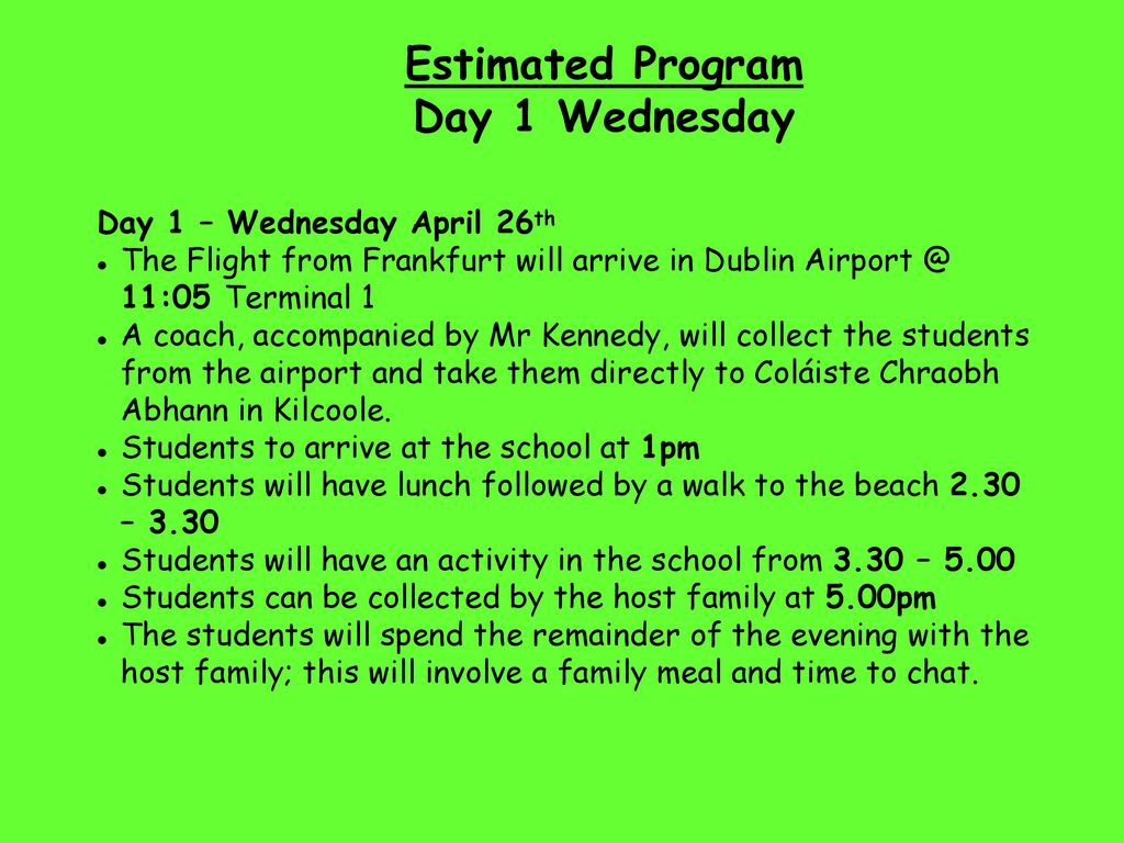 Estimated Program Day 1 Wednesday