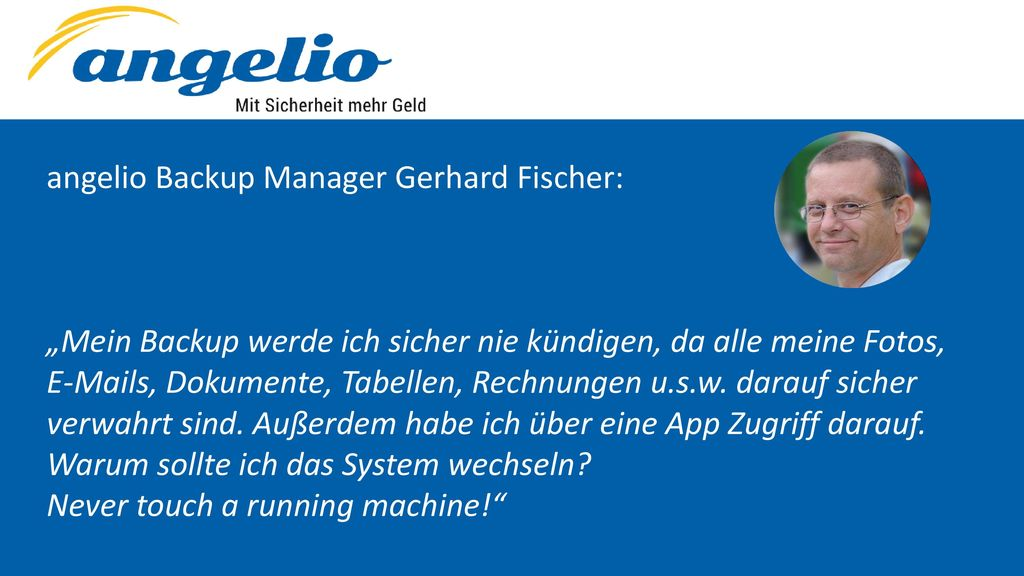 angelio Backup Manager Gerhard Fischer: