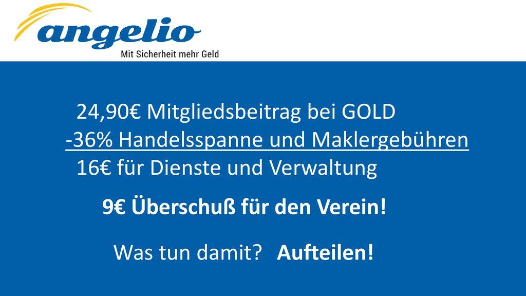 24,90€ Mitgliedsbeitrag bei GOLD