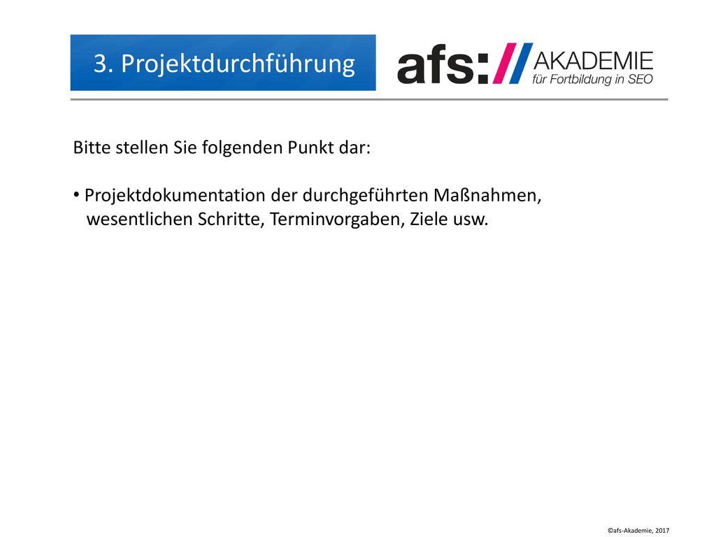 3. Projektdurchführung Bitte stellen Sie folgenden Punkt dar: