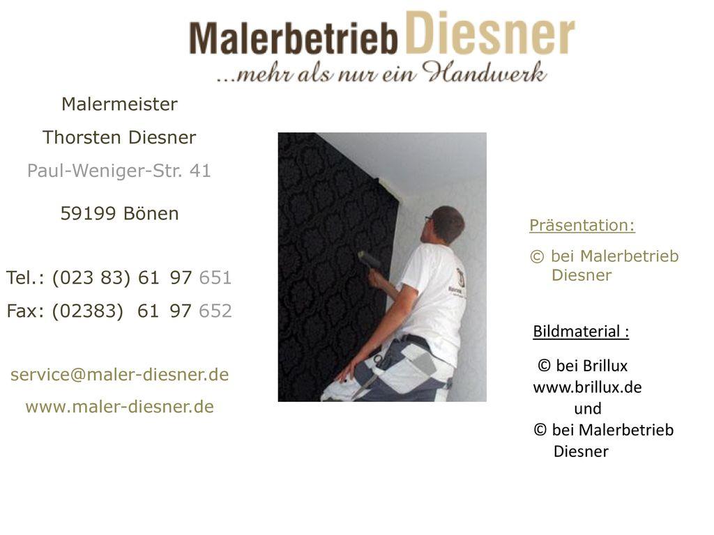 Malermeister Thorsten Diesner Paul-Weniger-Str. 41 59199 Bönen
