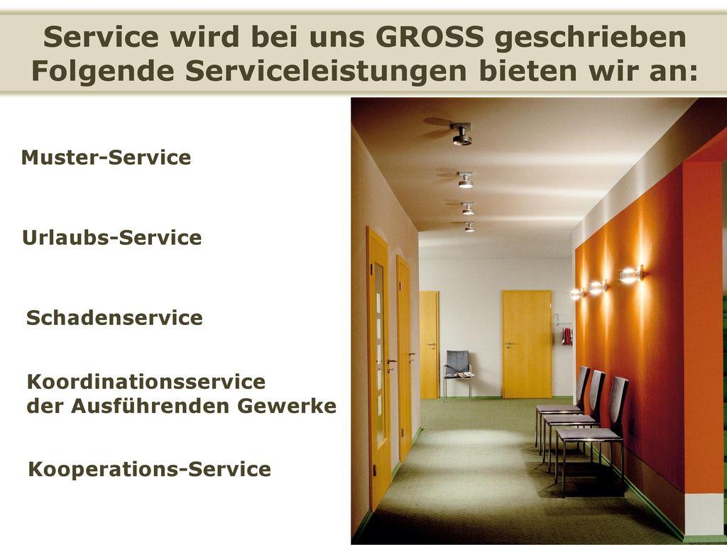 Service wird bei uns GROSS geschrieben