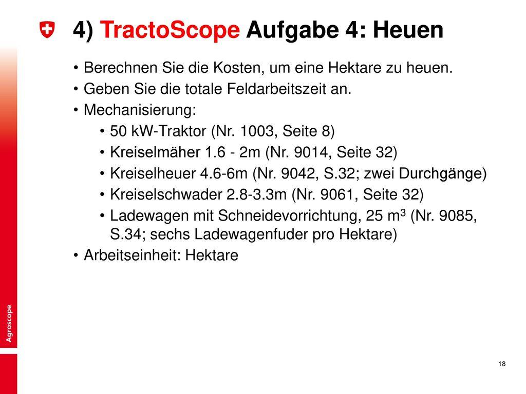 4) TractoScope Aufgabe 4: Heuen