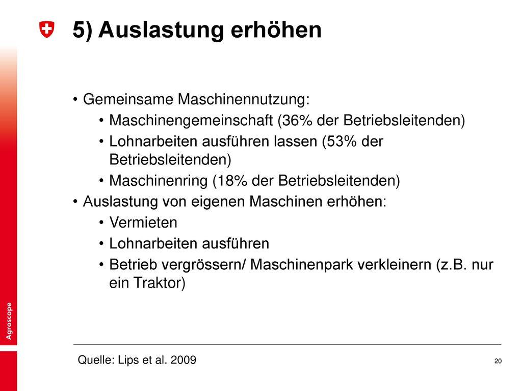 5) Auslastung erhöhen Gemeinsame Maschinennutzung: