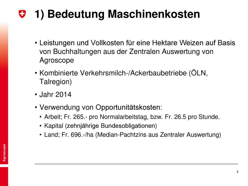 1) Bedeutung Maschinenkosten