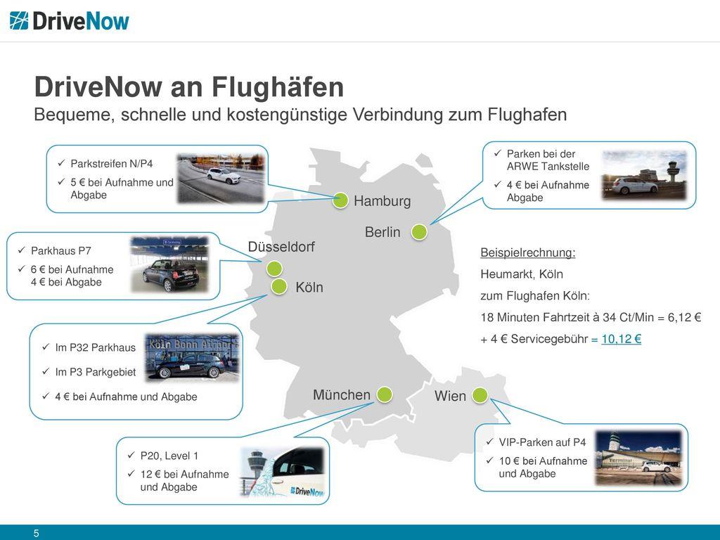 DriveNow an Flughäfen Bequeme, schnelle und kostengünstige Verbindung zum Flughafen