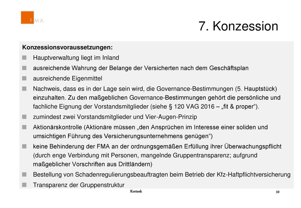 7. Konzession Konzessionsvoraussetzungen: