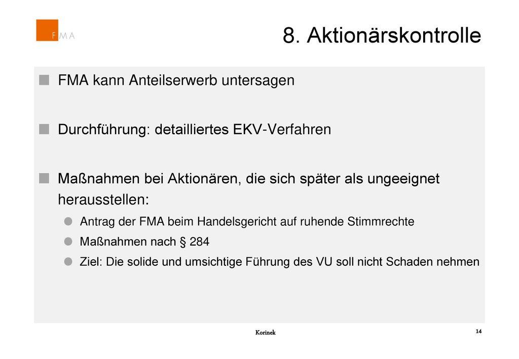 8. Aktionärskontrolle FMA kann Anteilserwerb untersagen