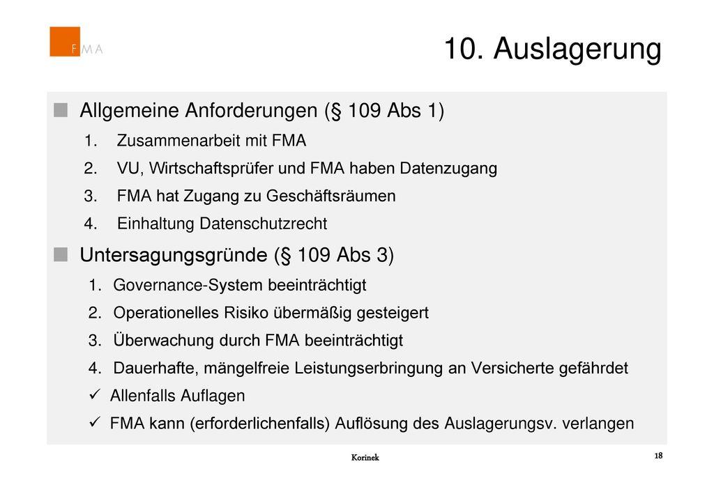 10. Auslagerung Allgemeine Anforderungen (§ 109 Abs 1)